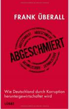 """Buchcover: """"Abgeschmiert"""" von Frank Überall (Lübbe-Verlag)"""
