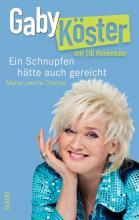 """Das Buch-Cover von """"Ein Schnupfen hätte auch gerreicht"""" (Foto: www.gabykoester.de)"""