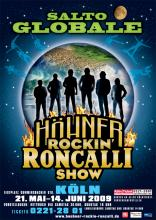 Salto Globale heißt das neue Gemeinschaftsprojekt von Circus Roncalli und den Höhnern