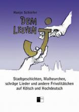 """Hanjo Schiefers Buch """"Dem leeve J"""""""