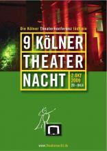 9.Kölner Theaternacht: Schauspiel bis zum Morgengrauen