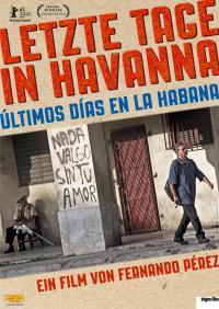 Letzte Tage in Havanna - Últimos días en la Habana (OV) Filmposter