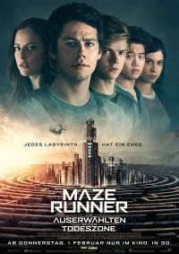 Maze Runner - Die Auserwählten in der Todeszone 3D Filmposter