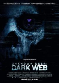 Unknown User: Dark Web Filmposter